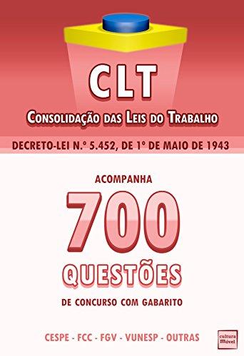 CLT + 700 Questões Sobre Direito do Trabalho (Portuguese Edition)