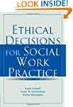Ethical Decisions for Social Work Pra...