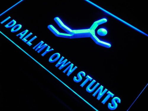 Adv Pro S197-B I Do All My Own Stunts Home Decor New Light Sign
