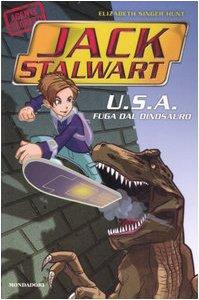 U.S.A. Fuga dal dinosauro. Jack Stalwart: 1