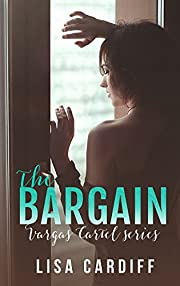 The Bargain (Vargas Cartel Series Book 1)