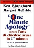 img - for L'One Minute Apology ovvero l'arte di chiedere scusa in 1 minuto book / textbook / text book