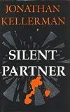 Dr Jonathan Kellerman Silent Partner