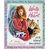 img - for Write to the Heart: Wit & Wisdom of Women Writers book / textbook / text book
