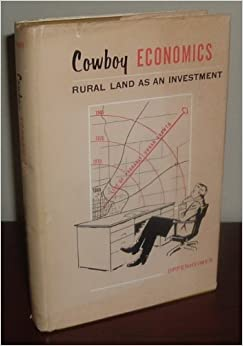 Cowboy economics : rural land as an investment, Oppenheimer, Harold L.