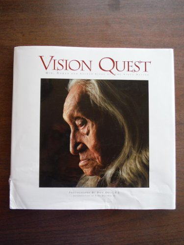 Vision Quest: Men, Women and Sacred Sites of the Sioux Nation (World Vision Dolls compare prices)