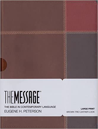 The Message Large Print: The Bible in Contemporary Language written by Eugene H. Peterson