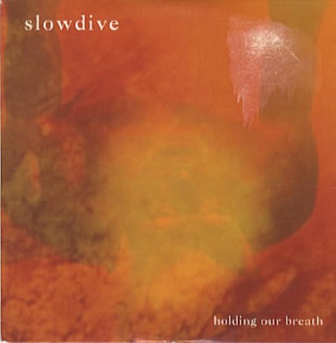 Slowdive - Holding Our Breath (1991) [FLAC] Download
