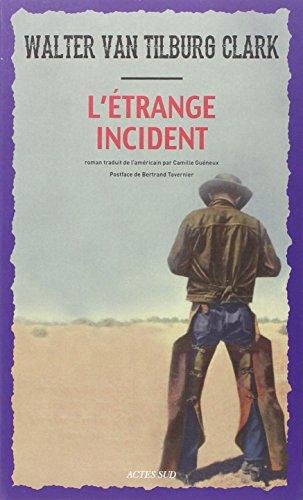 L'étrange incident