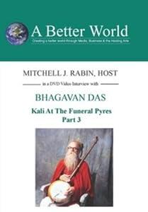 Kali AtThe Funeral Pyres 3 with Bhagavon Das