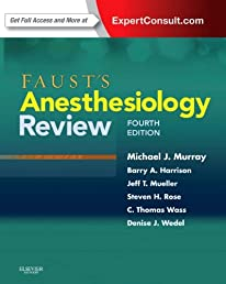 Faust's Anesthesiology Review: Expert Consult - Online and Print