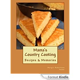 Mama's Country Cooking (Easy Country Recipes) (English Edition)