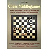 Chess Middlegames (3895086835) by Laszlo Polgar