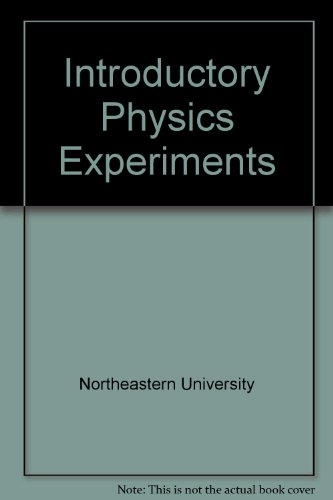 Introductory Physics Experiments