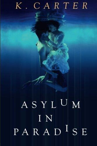 Asylum in Paradise