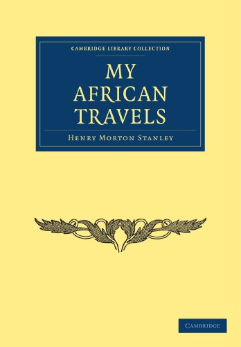 My African Travels (Cambridge Library Collection - African Studies)