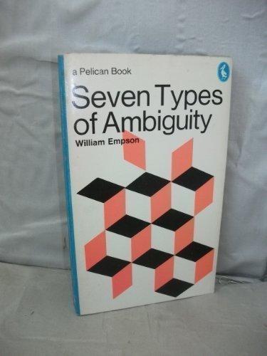 SEVEN TYPES OF AMBIGUITY (PELICAN)