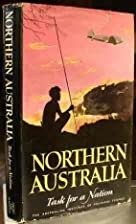 Northern Australia: Task for a nation by…