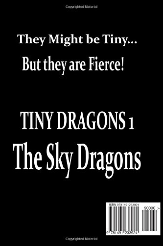 Tiny Dragons 1: The Sky Dragons: Volume 1