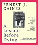 img - for A Lesson Before Dying   [LESSON BEFORE DYING] [Compact Disc] book / textbook / text book