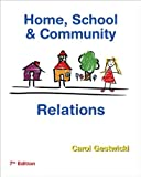 Home, School, and Community Relations (text only) 7th (Seventh) edition by C. Gestwicki