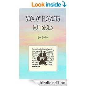 Book of Blognots, Not Blogs
