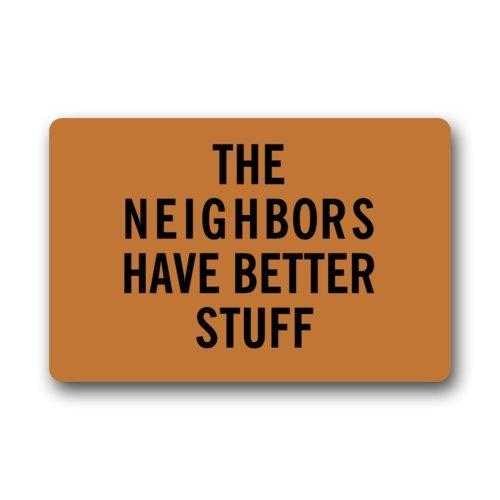 "Non-Slip Rectangle Better Stuff Clearance Doormat ""The Neighbors Have Better Stuff"" Design Indoor and Outdoor Entrance Floor Mat Doormat -23.6""(L) x 15.7""(W), 3/16"" Thickness"