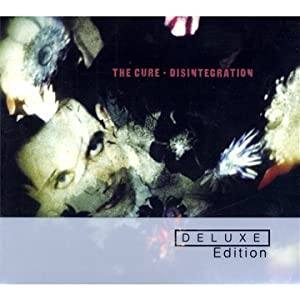 The Cure - Disintegration (3-CD Deluxe Edition)