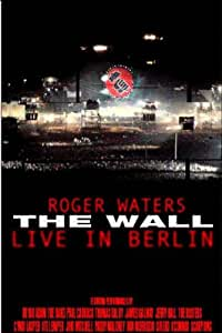 Roger Waters : The Wall, Live in Berlin (1990)