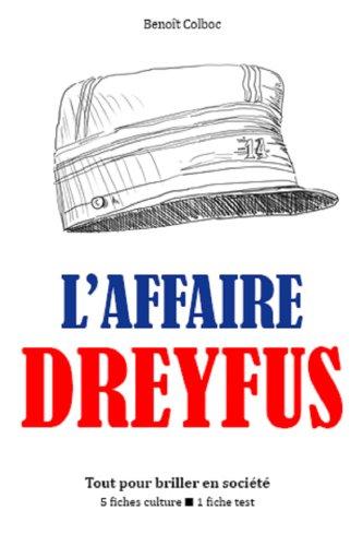 Couverture du livre L'Affaire Dreyfus - Tout pour briller en société