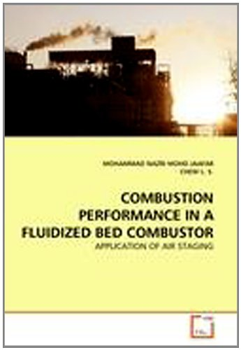 Combustion Performance in a Fluidized Bed Combustor: Application of Air Staging