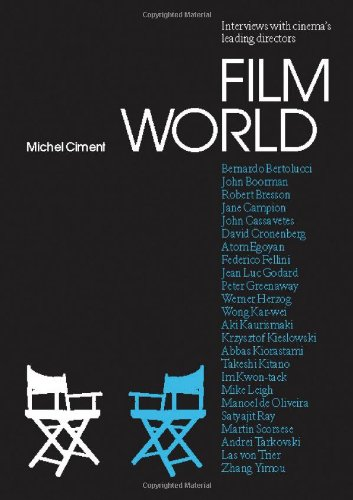 Film World: Interviews with Cinema's Leading Directors: The Director's Interviews: 0 (Talking Images)