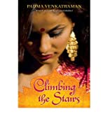 Climbing the Stairs[ CLIMBING THE STAIRS ] by Venkatraman, Padma (Author) Feb-04-10[ Paperback ]