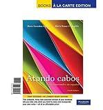 img - for Atando cabos: Curso intermedio de espa ol, Books a la Carte Plus MySpanishLab with eText one semester -- Access Card Package (4th Edition) book / textbook / text book