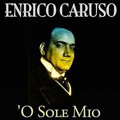 'O sole mio (Remastered)