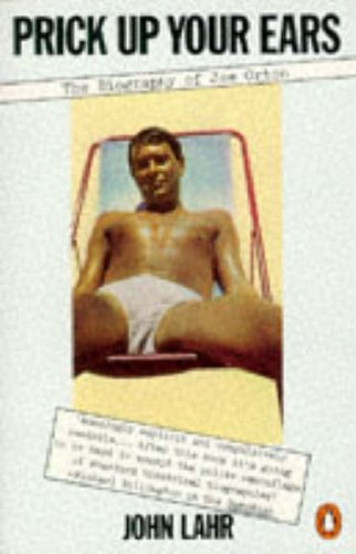 Prick Up Your Ears: Biography of Joe Orton
