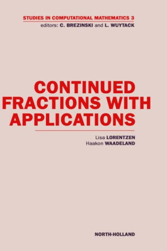 Continued Fractions with Applications, Volume 3 (Studies in Computational Mathematics): L. Lorentzen, H. Waadeland: 9780444892652: Amazon.com: Books