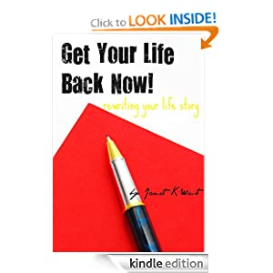 Book title: Get Your Life Back Now!