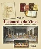 Wer ist Leonardo da Vinci (3704350532) by Carlo Pedretti