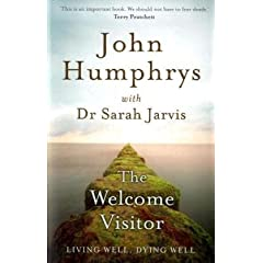The Welcome Visitor: Living Well, Dying Well