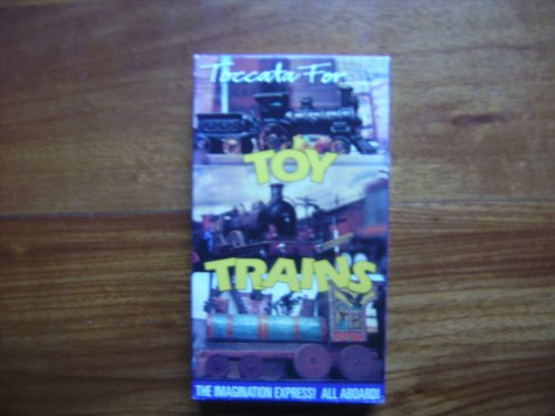Toccata for Toy Trains [VHS]
