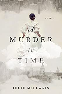 Book Cover: A Murder in Time: A Novel