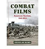 img - for [(Combat Films: American Realism, 1945-2010)] [Author: Steven Jay Rubin] published on (June, 2011) book / textbook / text book
