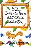 52 cose da fare all'aria aperta. Carte