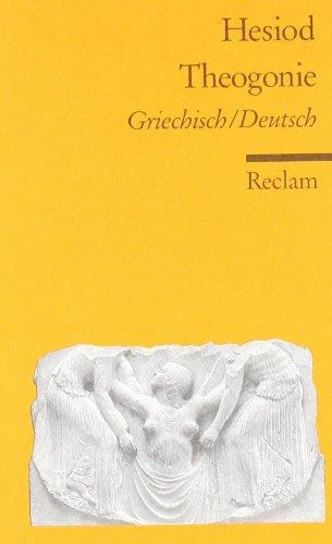 Theogonie: Griech. /Dt.: Griechisch / Deutsch