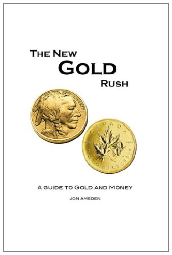 the-new-gold-rush-a-guide-to-gold-and-money