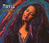 Feel the Fire/Maysa
