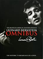 Leonard Bernstein Omnibus - The Historic Tv Broadcasts by E1 Entertainment