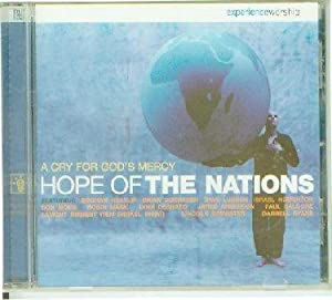 Hope Of The Nations - A Cry for God's Mercy
