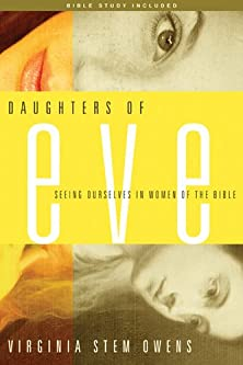 Daughters of Eve, Seeing Ourselves in Women of the Bible